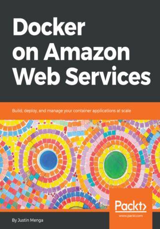 Okładka książki/ebooka Docker on Amazon Web Services