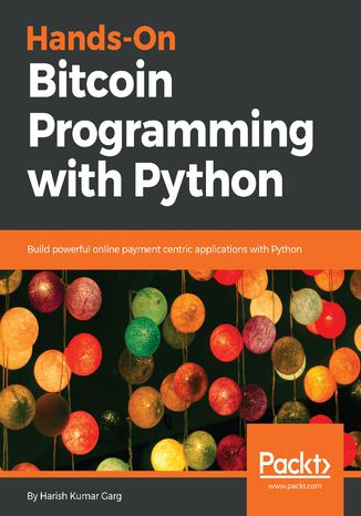 Okładka książki Hands-On Bitcoin Programming with Python