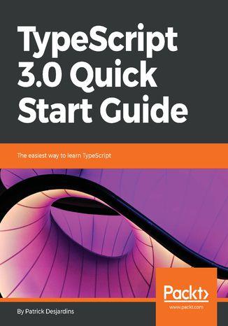 Okładka książki TypeScript 3.0 Quick Start Guide