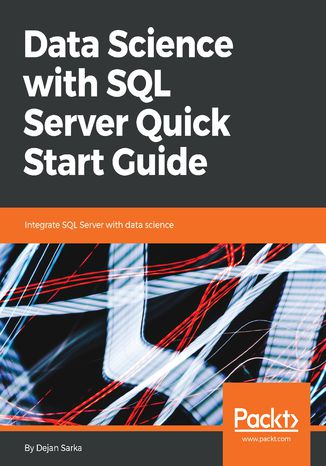 Okładka książki Data Science with SQL Server Quick Start Guide