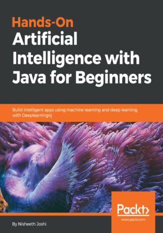 Okładka książki/ebooka Hands-On Artificial Intelligence with Java for Beginners