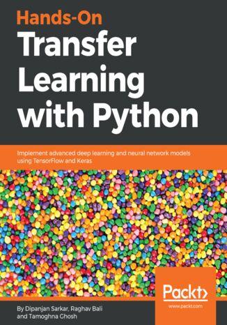 Okładka książki/ebooka Hands-On Transfer Learning with Python