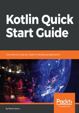 Okładka książki/ebooka Kotlin Quick Start Guide