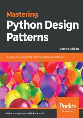 Okładka książki/ebooka Mastering Python Design Patterns