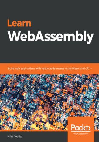 Okładka książki/ebooka Learn WebAssembly