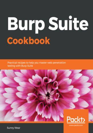 Okładka książki/ebooka Burp Suite Cookbook