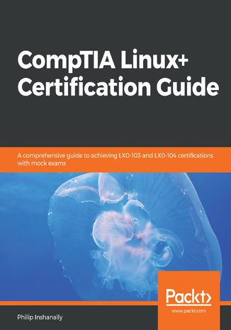 Okładka książki CompTIA Linux+ Certification Guide