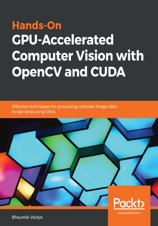 Okładka książki/ebooka Hands-On GPU-Accelerated Computer Vision with OpenCV and CUDA