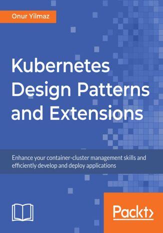 Okładka książki/ebooka Kubernetes Design Patterns and Extensions