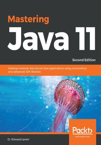 Okładka książki/ebooka Mastering Java 11