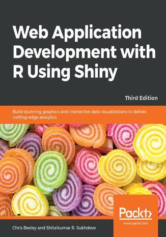 Okładka książki/ebooka Web Application Development with R Using Shiny