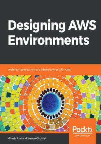 Okładka książki/ebooka Designing AWS Environments