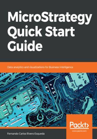 Okładka książki/ebooka MicroStrategy Quick Start Guide