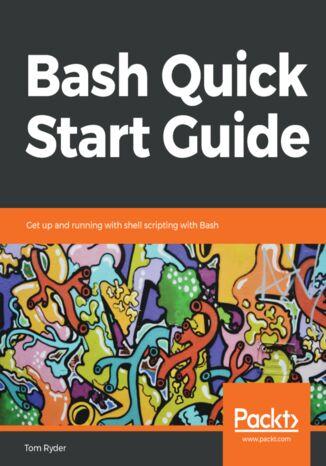 Okładka książki Bash Quick Start Guide