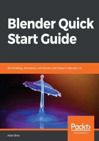 Okładka książki/ebooka Blender Quick Start Guide