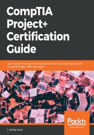 Okładka książki/ebooka CompTIA Project+ Certification Guide