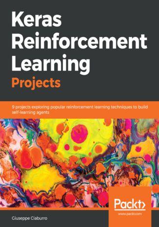 Okładka książki/ebooka Keras Reinforcement Learning Projects