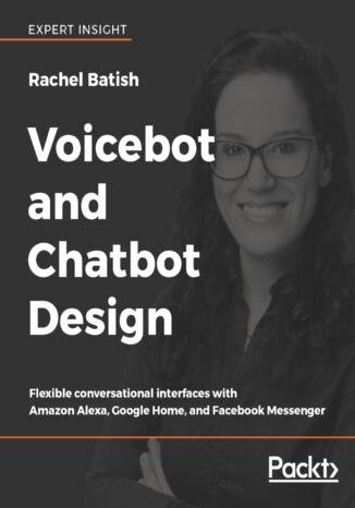 Okładka książki/ebooka Voicebot and Chatbot Design