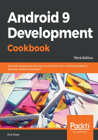 Okładka książki/ebooka Android 9 Development Cookbook