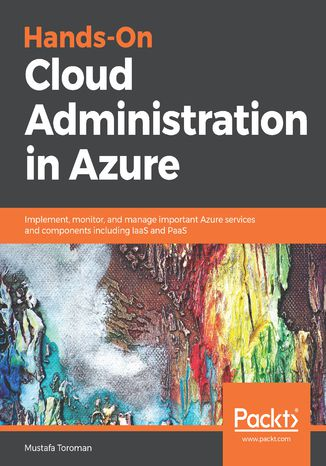 Okładka książki/ebooka Hands-On Cloud Administration in Azure