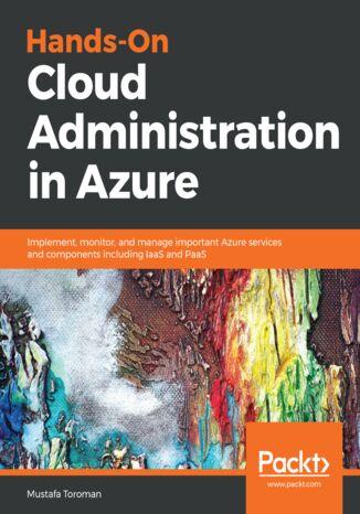 Okładka książki Hands-On Cloud Administration in Azure