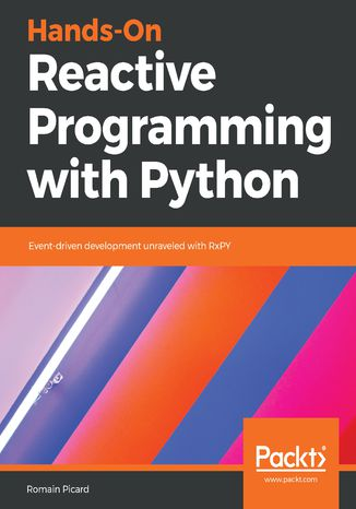 Okładka książki/ebooka Hands-On Reactive Programming with Python