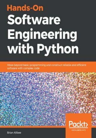 Okładka książki/ebooka Hands-On Software Engineering with Python