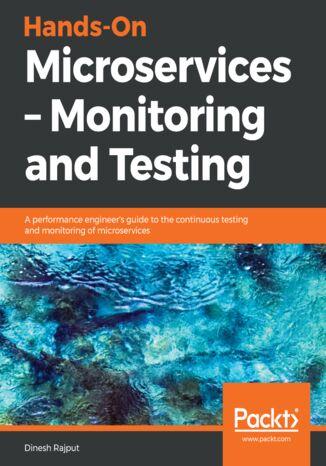 Okładka książki/ebooka Hands-On Microservices  Monitoring and Testing