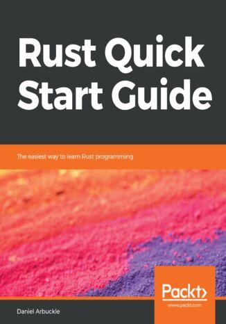Okładka książki/ebooka Rust Quick Start Guide