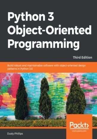 Okładka książki/ebooka Python 3 Object-Oriented Programming