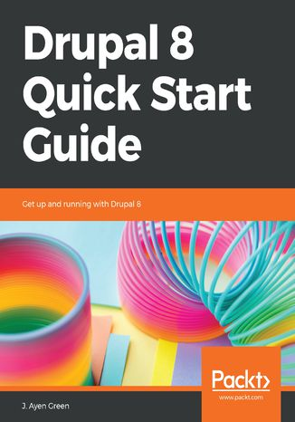 Okładka książki Drupal 8 Quick Start Guide