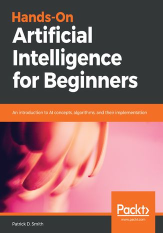 Okładka książki Hands-On Artificial Intelligence for Beginners