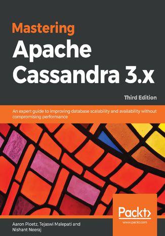 Okładka książki/ebooka Mastering Apache Cassandra 3.x