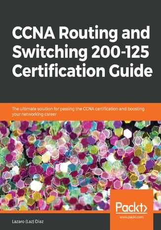 Okładka książki CCNA Routing and Switching 200-125 Certification Guide