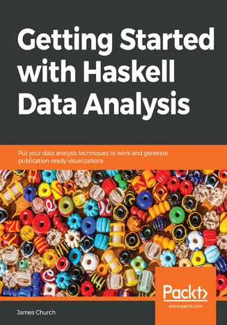 Okładka książki/ebooka Getting Started with Haskell Data Analysis