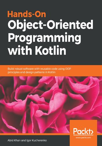 Okładka książki Hands-On Object-Oriented Programming with Kotlin