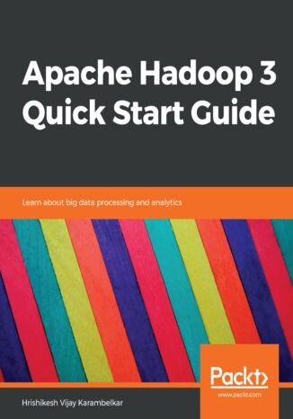 Okładka książki/ebooka Apache Hadoop 3 Quick Start Guide