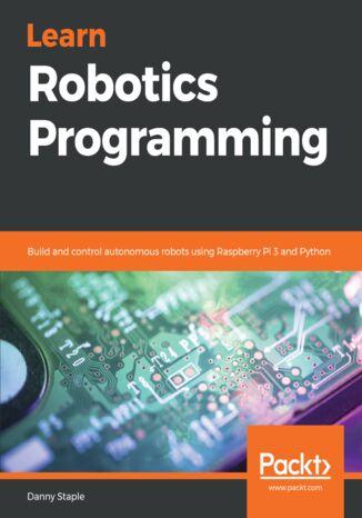 Okładka książki/ebooka Learn Robotics Programming