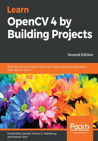 Okładka książki Learn OpenCV 4 by Building Projects