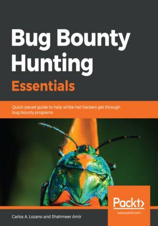 Okładka książki/ebooka Bug Bounty Hunting Essentials
