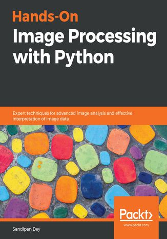 Okładka książki/ebooka Hands-On Image Processing with Python