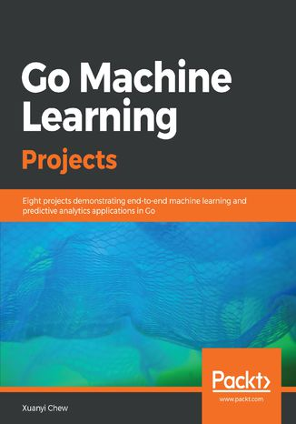 Okładka książki Go Machine Learning Projects