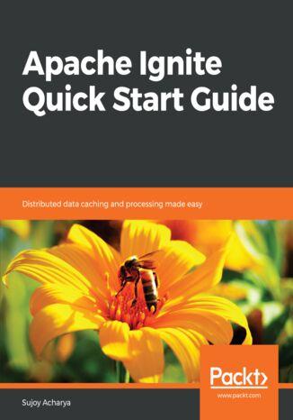 Okładka książki Apache Ignite Quick Start Guide