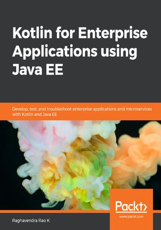 Okładka książki/ebooka Kotlin for Enterprise Applications using Java EE