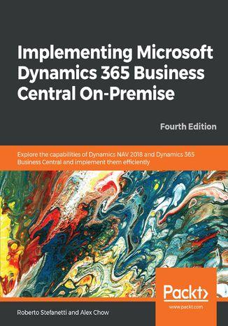 Okładka książki/ebooka Implementing Microsoft Dynamics 365 Business Central On-Premise
