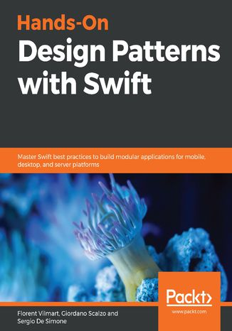 Okładka książki/ebooka Hands-On Design Patterns with Swift