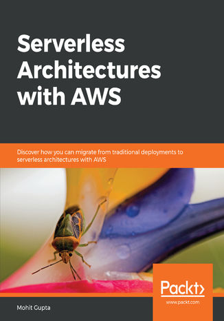 Okładka książki/ebooka Serverless Architectures with AWS
