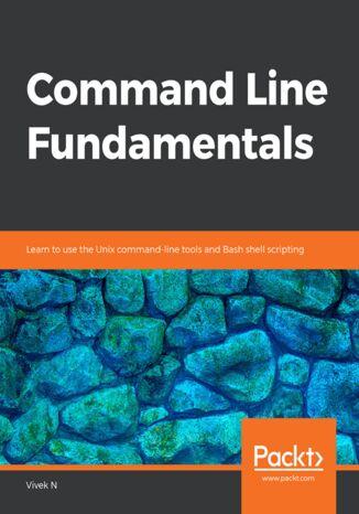 Okładka książki/ebooka Command Line Fundamentals