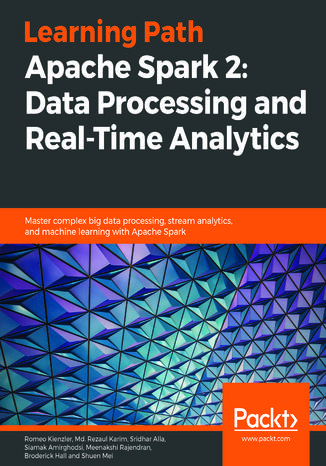 Okładka książki/ebooka Apache Spark 2: Data Processing and Real-Time Analytics