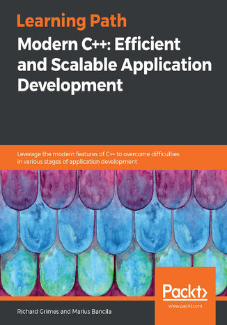 Ebook Modern C++: Efficient and Scalable Application Development